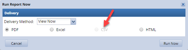 report option box showing grayed out radio button next to CSV option