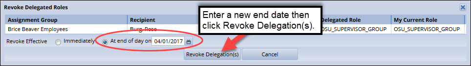 click revoke delegation(s) to save your changes after changing the end date