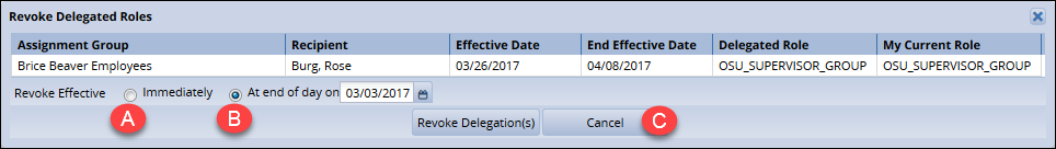 revoke delegate roles window with immediately labeled a, at end of day labeled b, and cancel labeled c