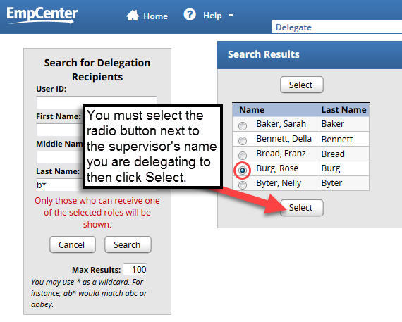select radio button next to supervisor to delegate to