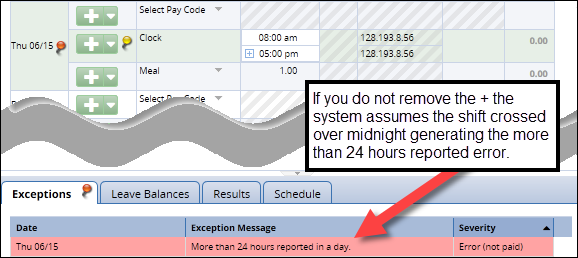 with the + sign still on the out field the system assumes you worked more than 24 hours in a day and generates an error