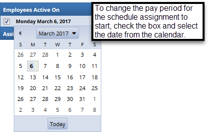 calendar pop up to change pay period for schedule effective date