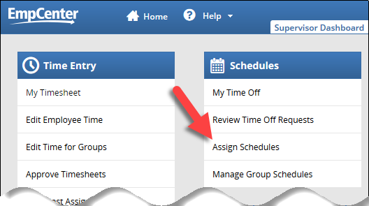 assign schedules link on the supervisor dashboard