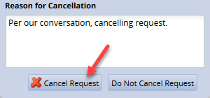 enter comments in the reason for cancellation box then click cancel request