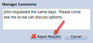 manager comments box with comments and reject request button
