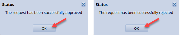 request successfully approved or rejected status box with ok button